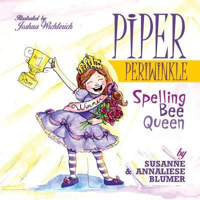 Piper Periwinkle Spelling Bee Queen by Susanne Blumer